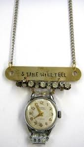 TIME WILL TELL necklace
